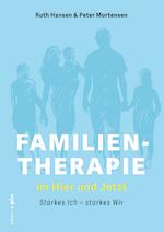"""Ruth Hansen og Peter Mortensen: """"Familientherapie - im Hier und Jetzt"""""""